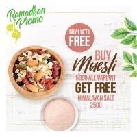 BUY 1 GET 1 FREE, Buy Muesli Get Free Himalayan Salt 250gr